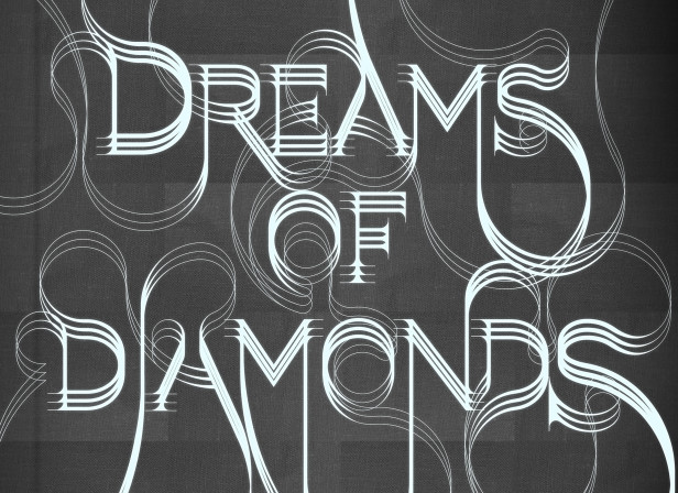 Dreams of Diamonds.jpg