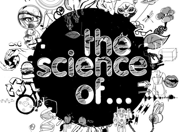 The Science Of / Science Museum