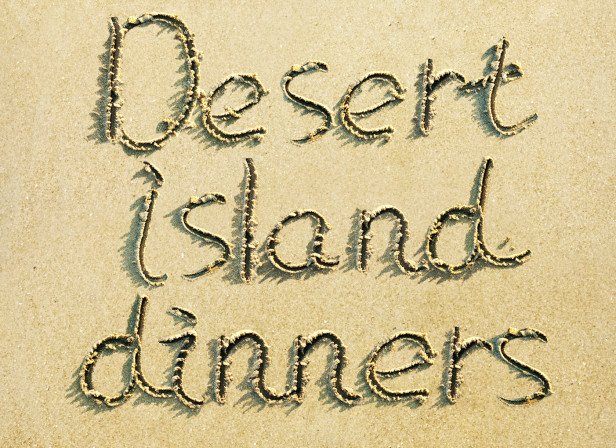 Desert Island Dinners