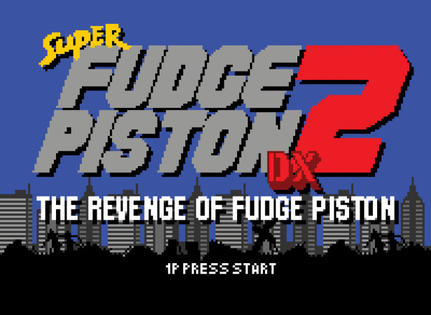 Super Fudge Piston 2