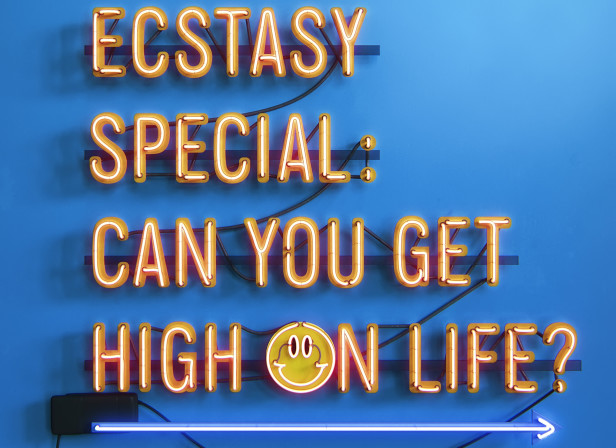 Ecstasy Can You Get High On Life Neon Type Mens Health Magazine