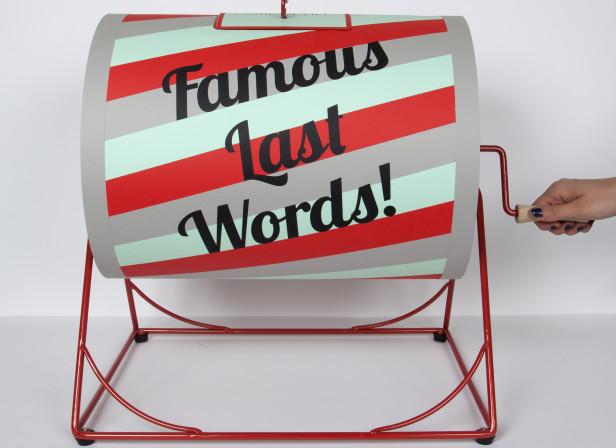 Famous Last Words