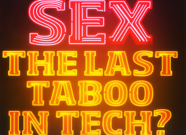 The Last Taboo In Tech?