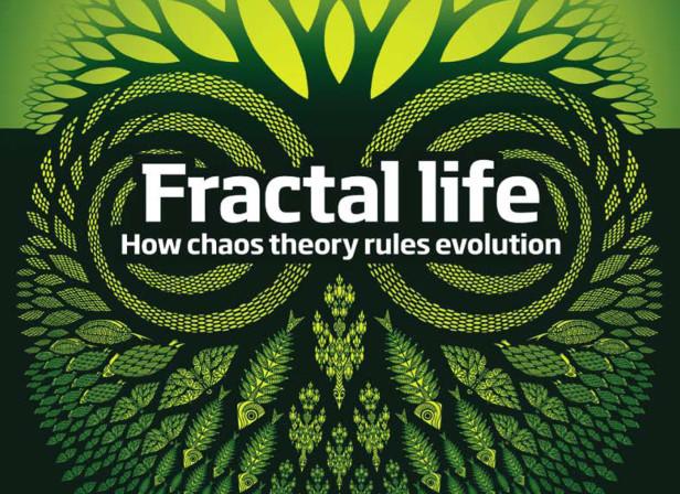 Fractal Life / New Scientist Magazine