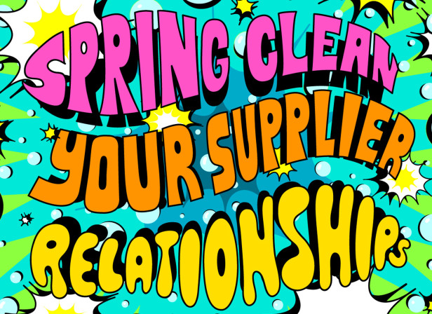 Spring Clean Your Supplier Relationships
