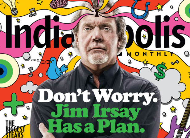 Don't Worry. Jim Irsay Has A Plan / Indianapolis Monthly