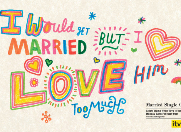 Serge Seidlitz / ITV 'Married Single Other' Posters