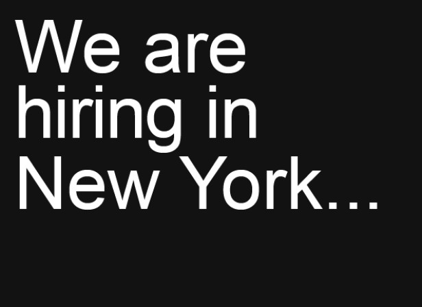We Are Hiring In New York...