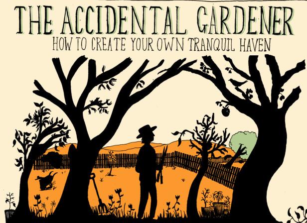 The Accidental Gardener