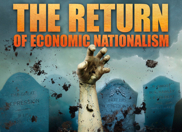 The Return Of Economic Nationalism / The Economist