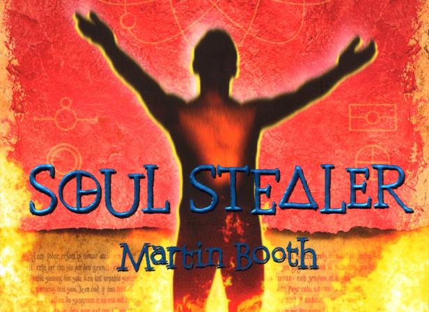 Soul Stealer Martin Booth Little Brown