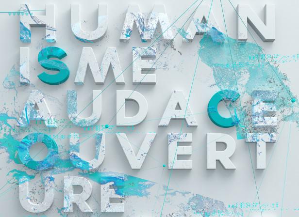 Humanisme Audace Ouverture