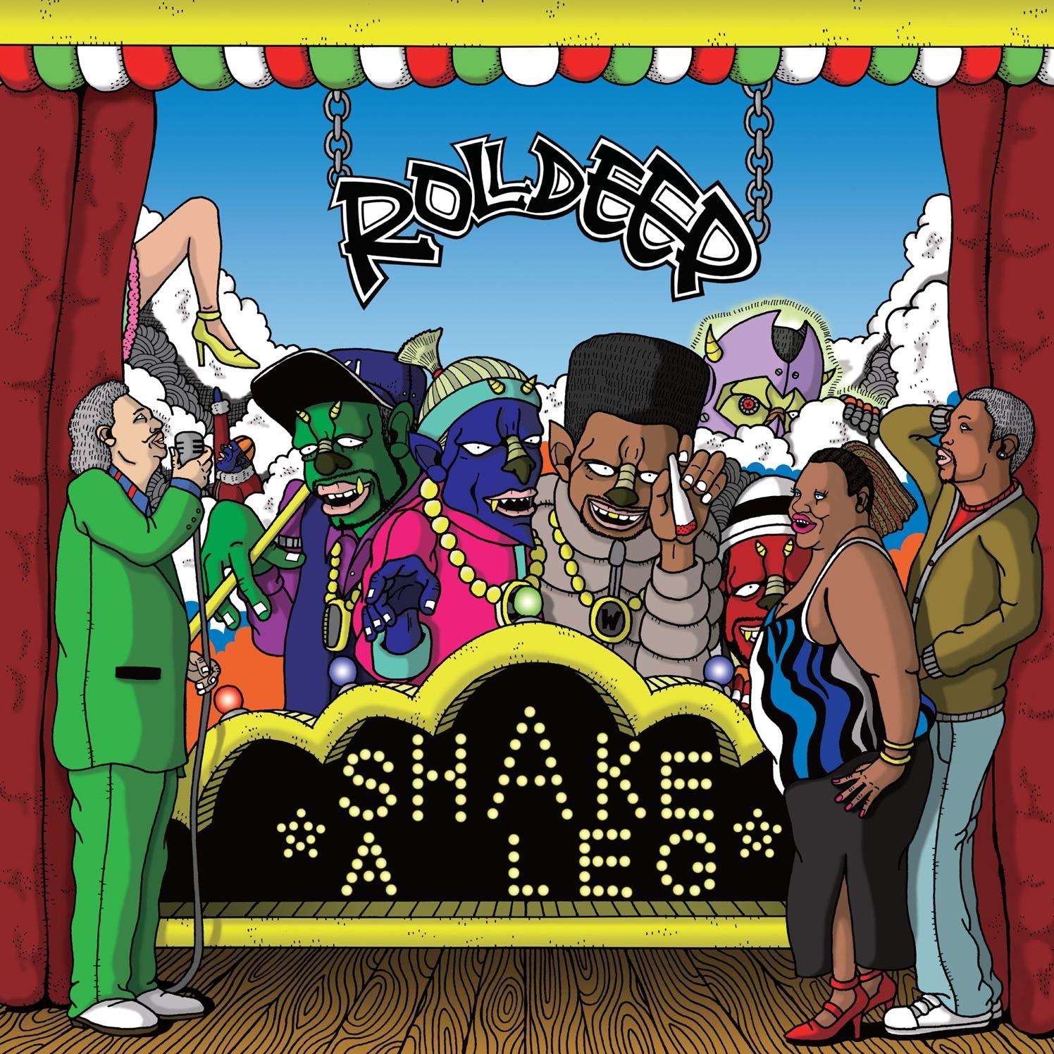 Roll Deep Shake A Leg
