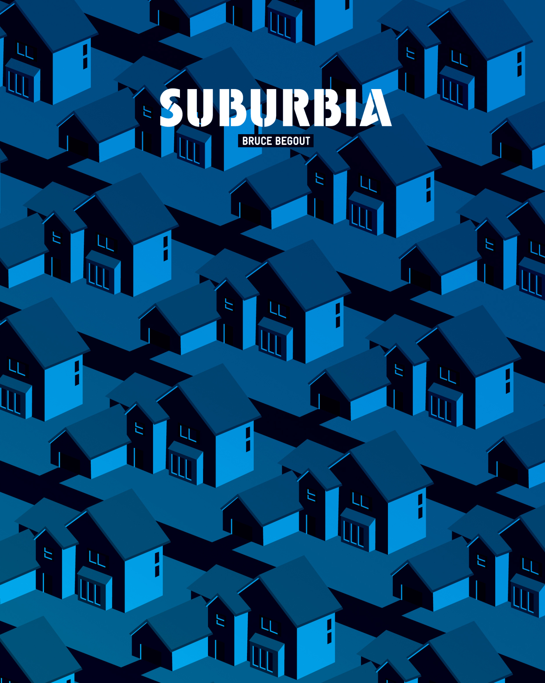 Suburbia by Bruce Begout