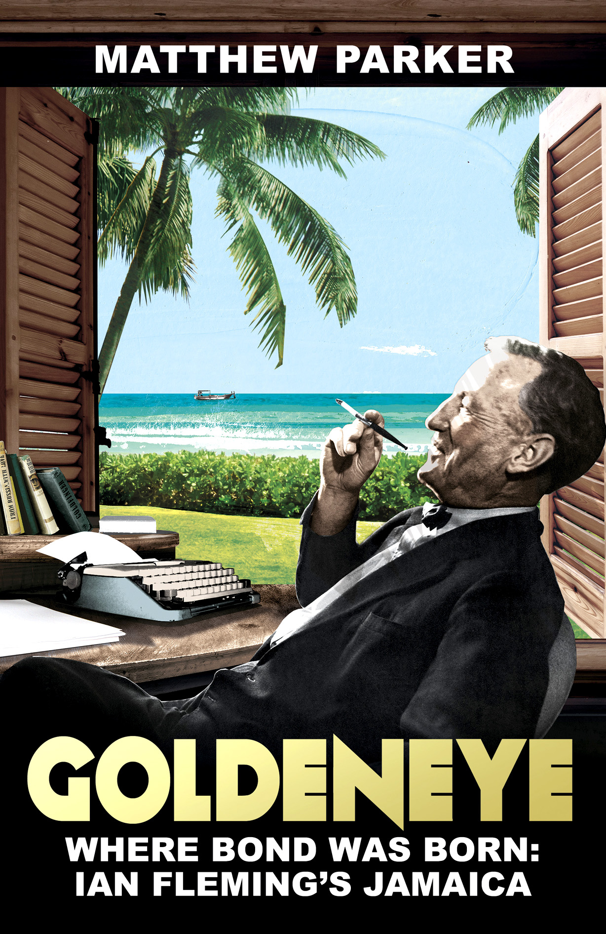 Goldeneye James Bond Ian Fleming Jamaica Hutchinson Random House