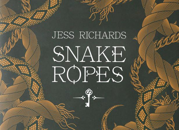 Snake Ropes / Jess Richards