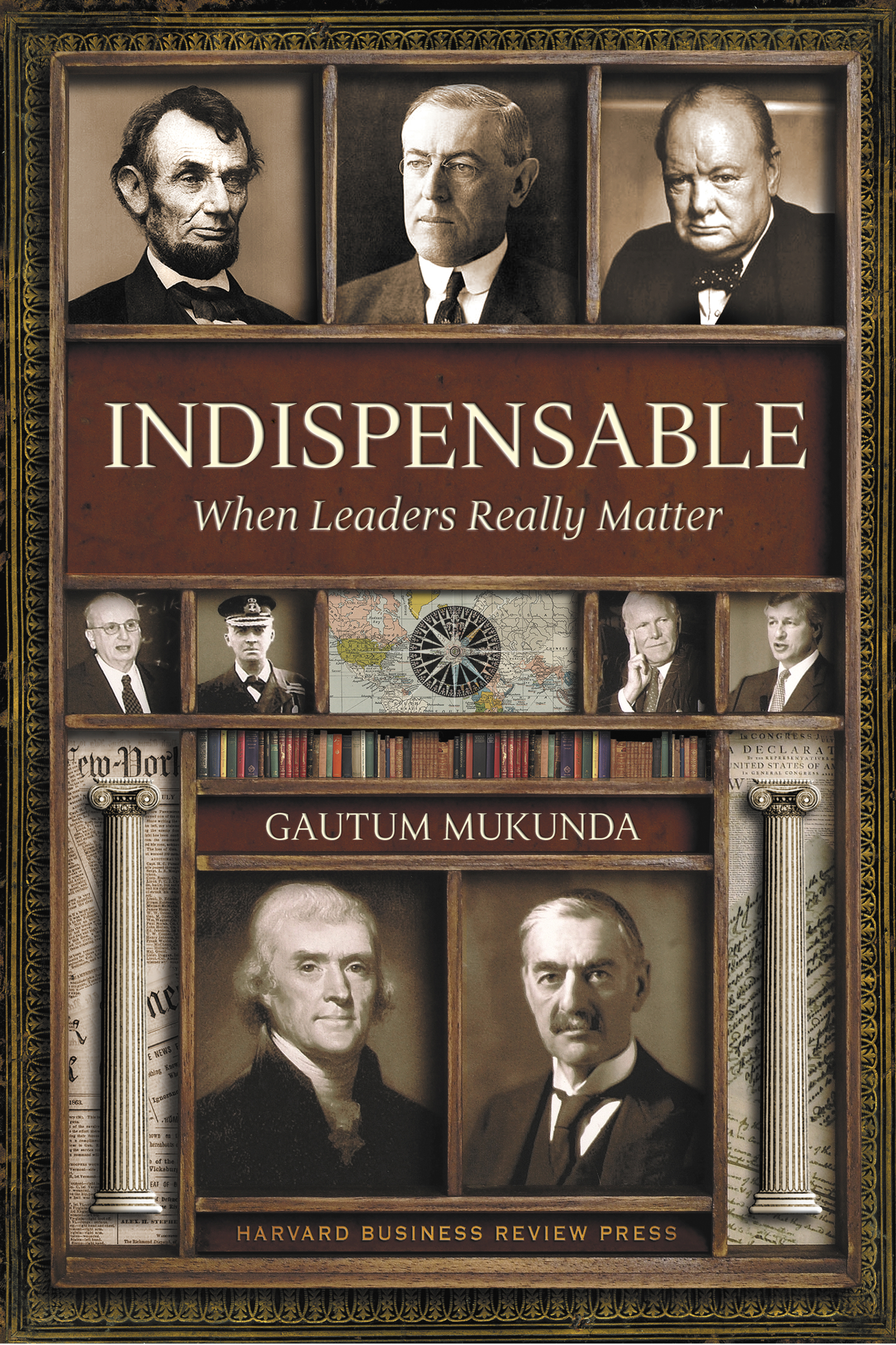 Indispensable Political Leadership / Harvard Press