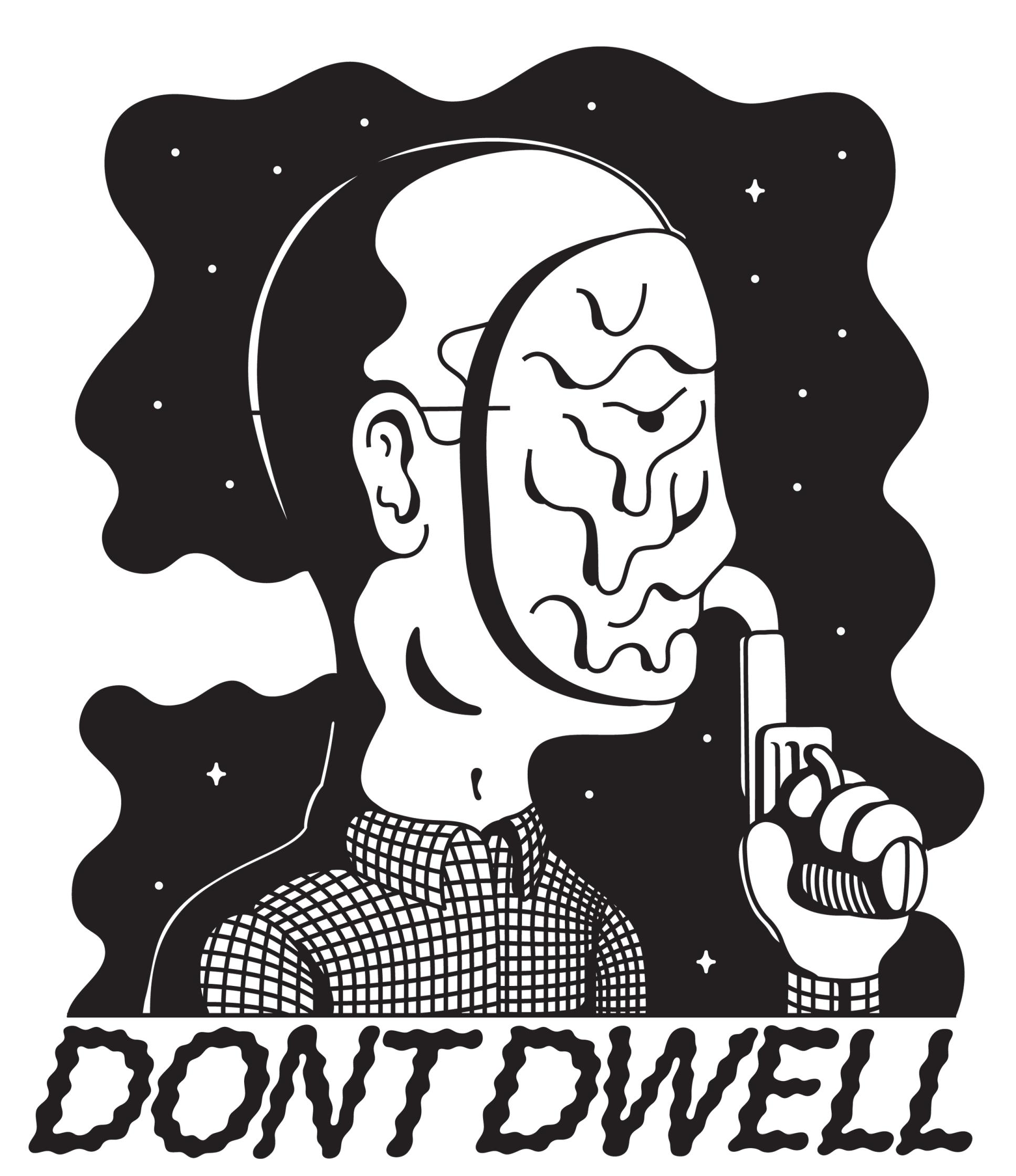 Don't Dwell