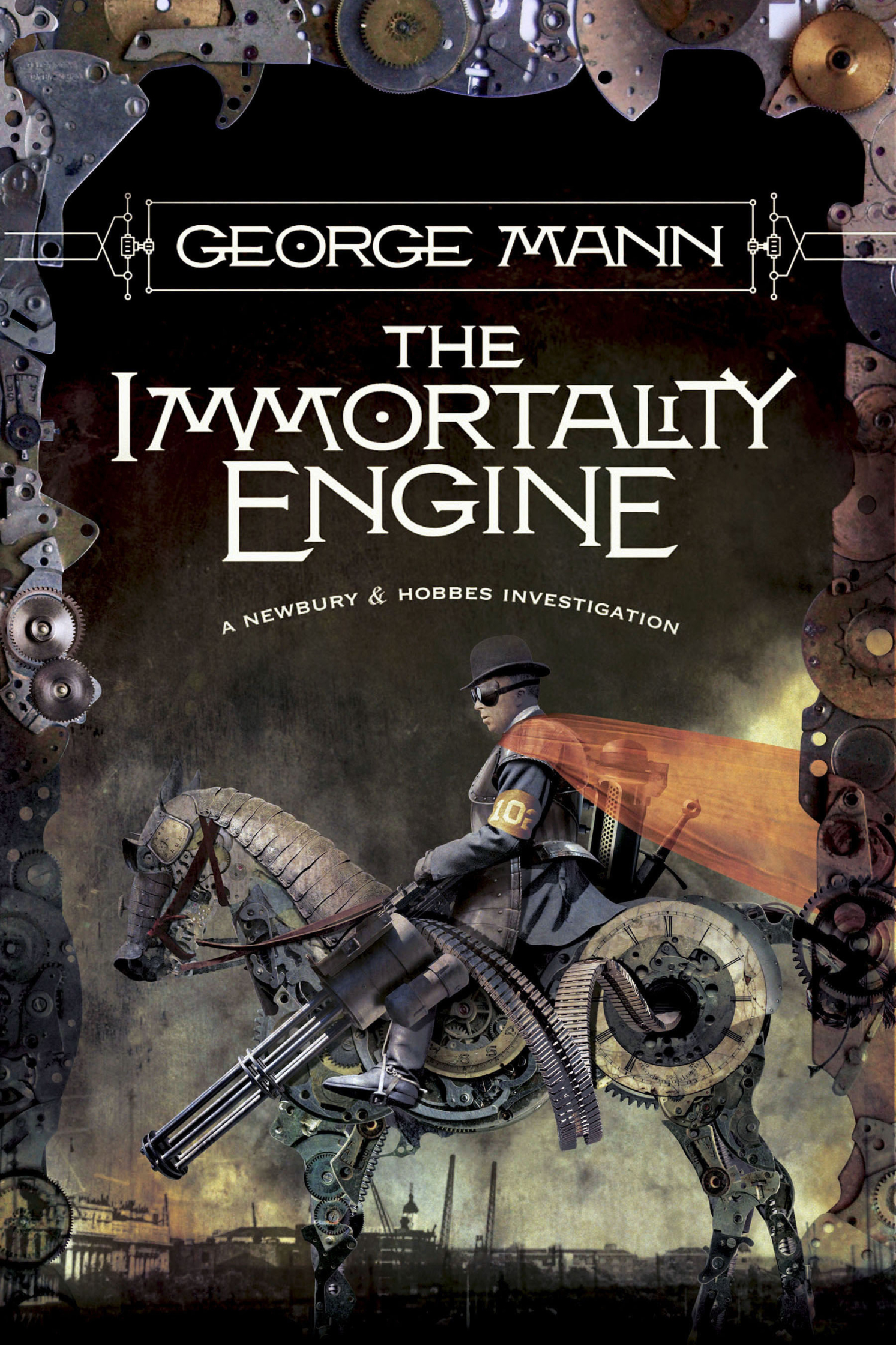 Immortal Engine Steampunk Cover George Mann Tor