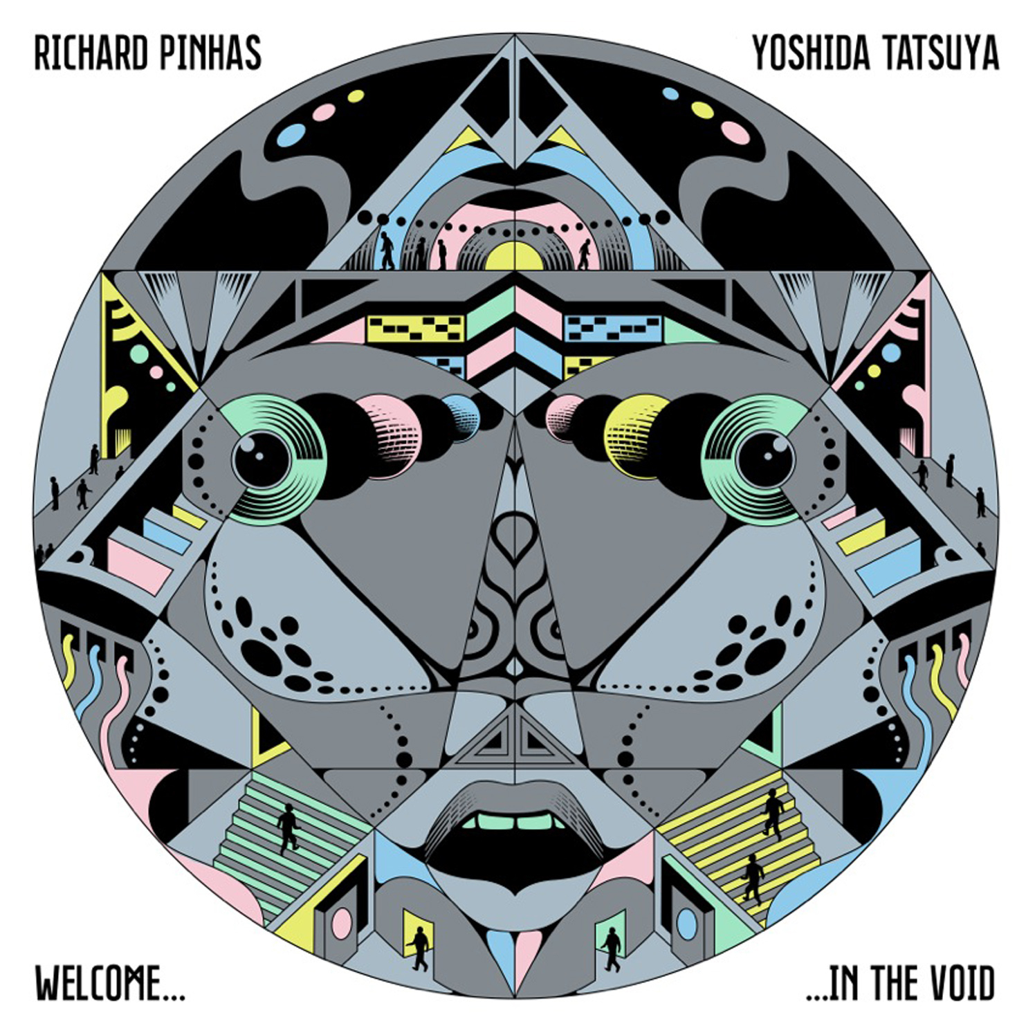 Richard Pinhas Yoshida Tatsuya / Welcome...In The Void