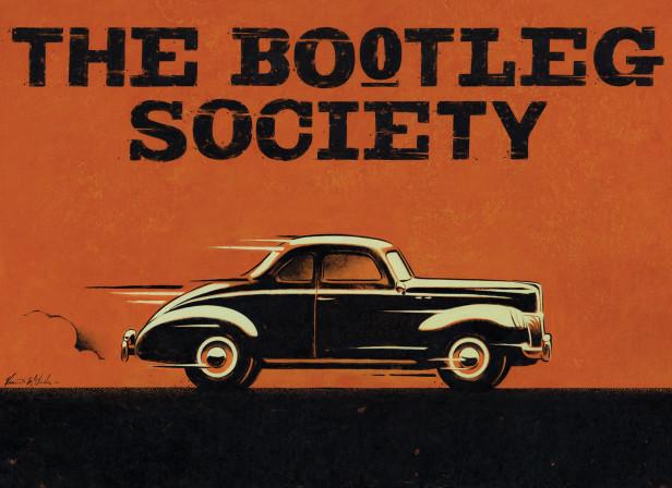 The Bootleg Society