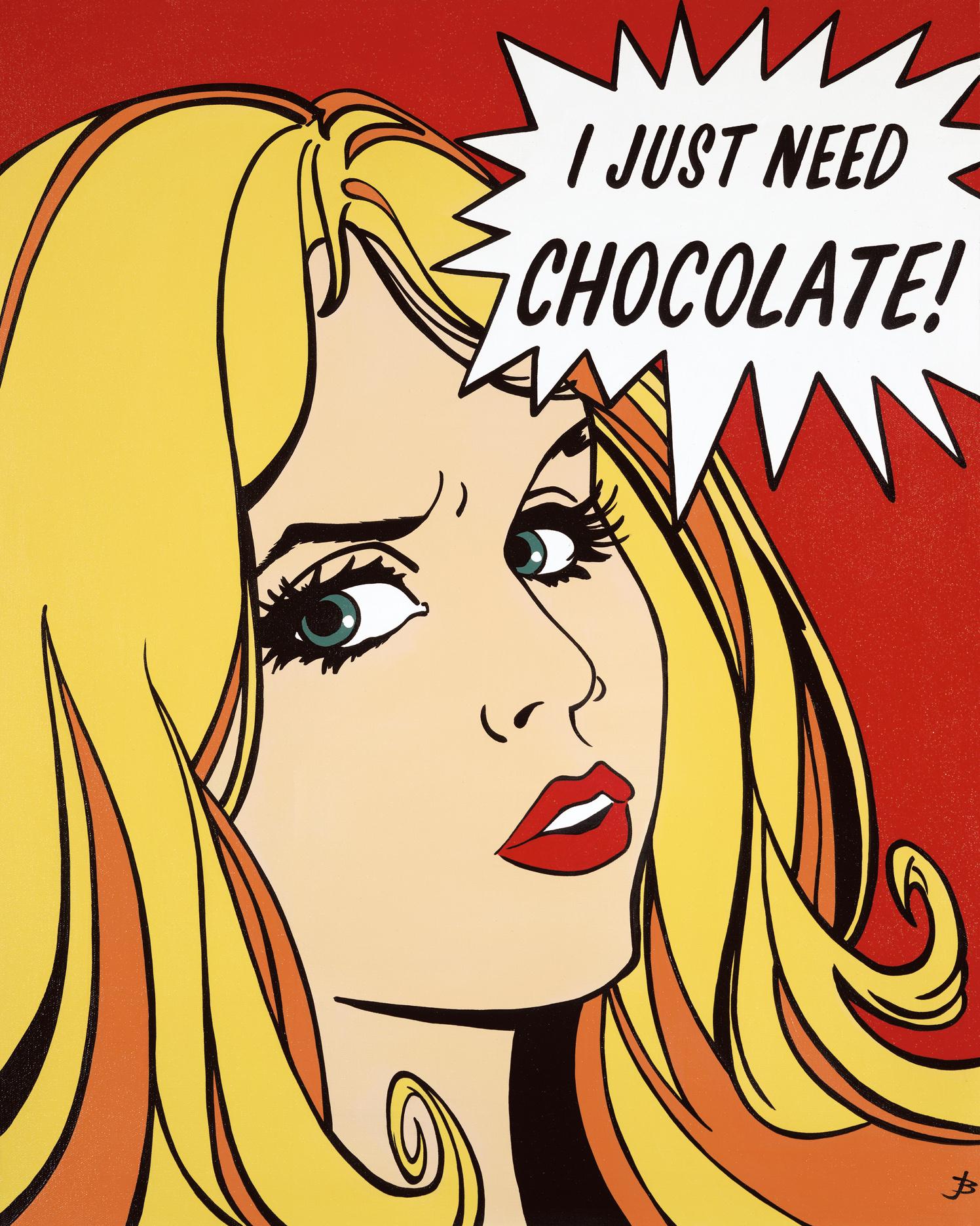 I Just Need Chocolate