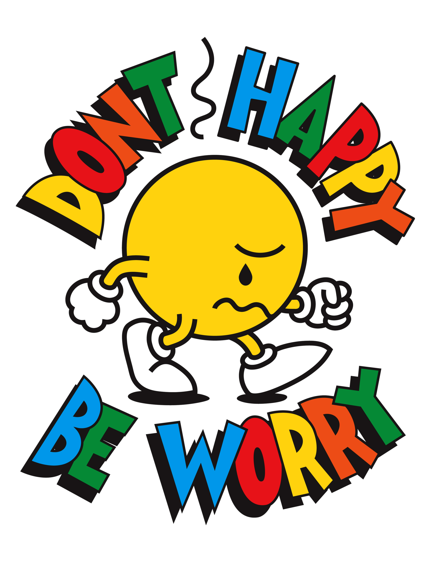 Don't Happy Be Worry