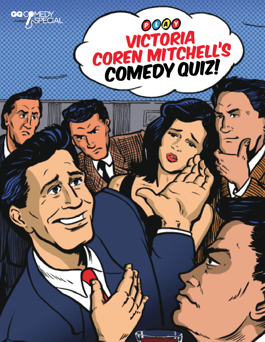 Are You Funny? GQ Magazine Comedy Issue
