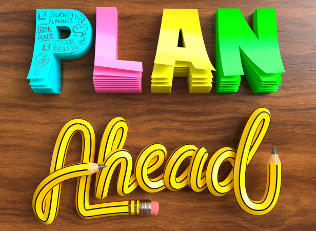 Plan ahead.jpg